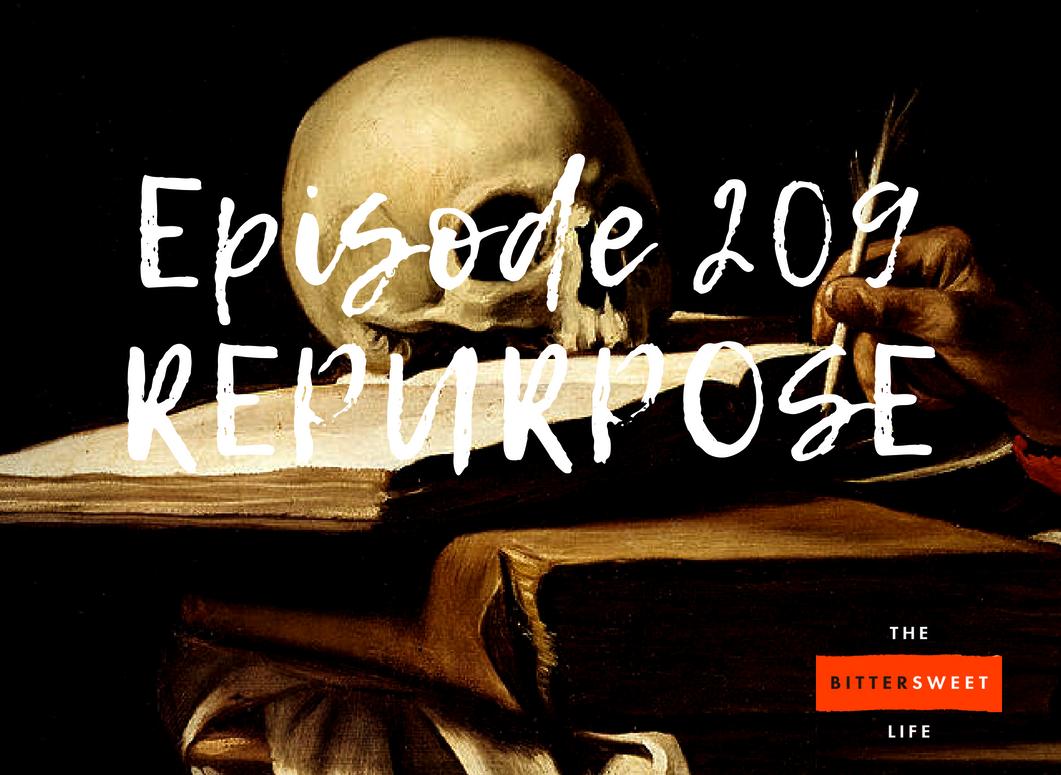 Episode 209 REPURPOSE Facebook.png