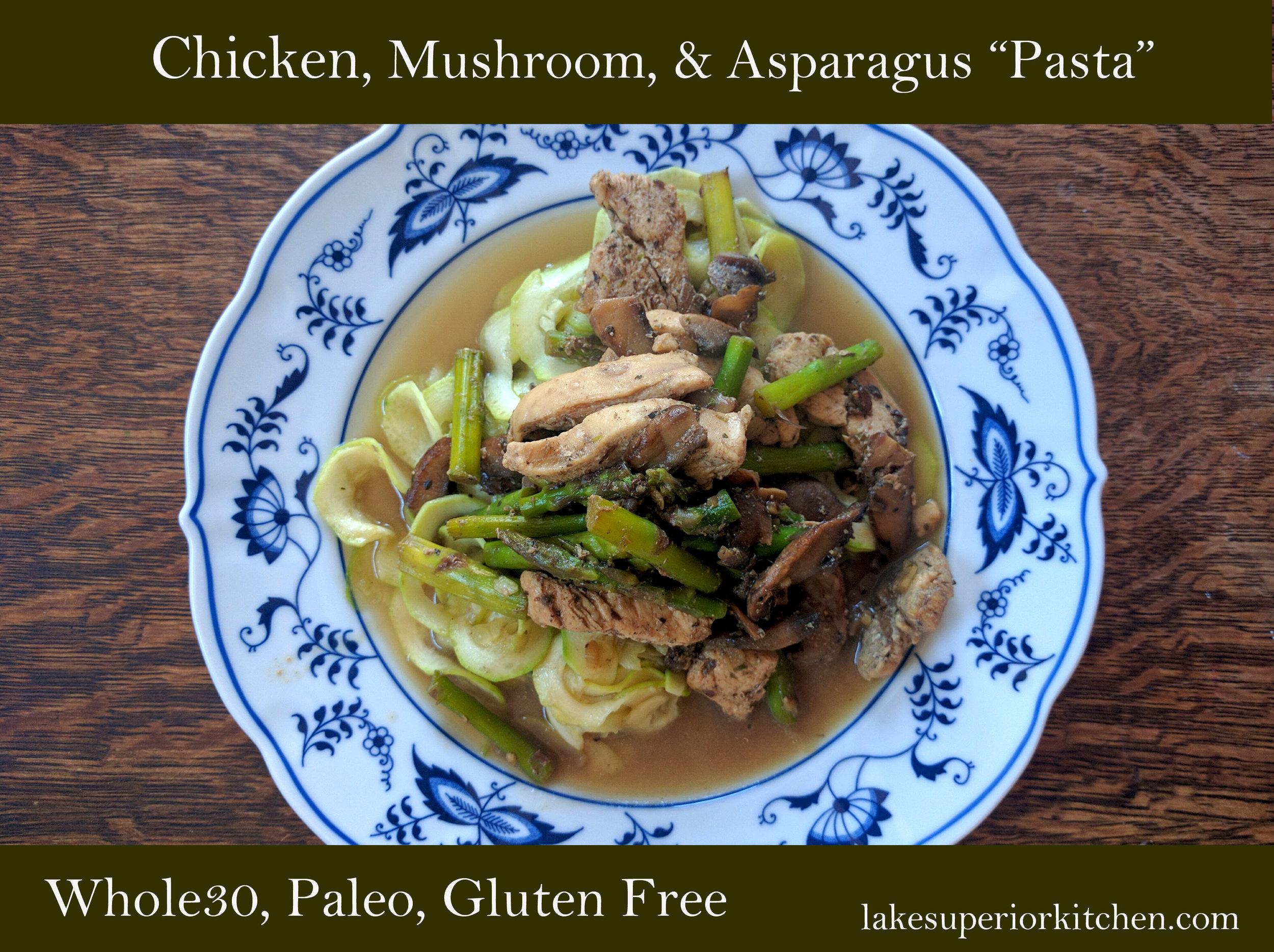 chicken, mushroom, asparagus, zucchini noodles, whole30, paleo, gluten free, grain free