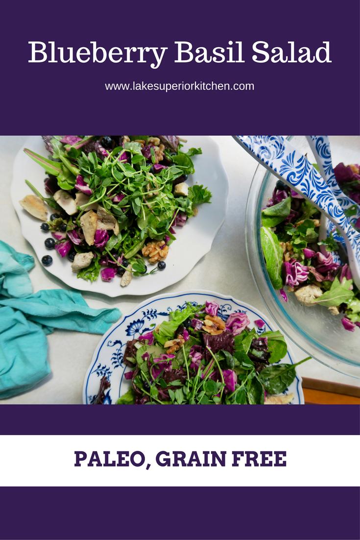 Blueberry Basil Salad, Lake Superior Kitchen, Paleo, Grain Free