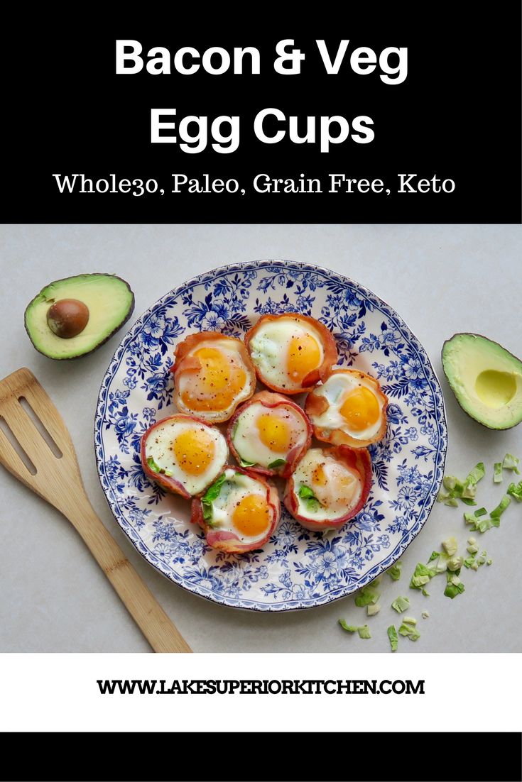 Bacon & Veg Egg Cups, Lake Superior Kitchen, Whole30, Paleo, Keto, Grain Free