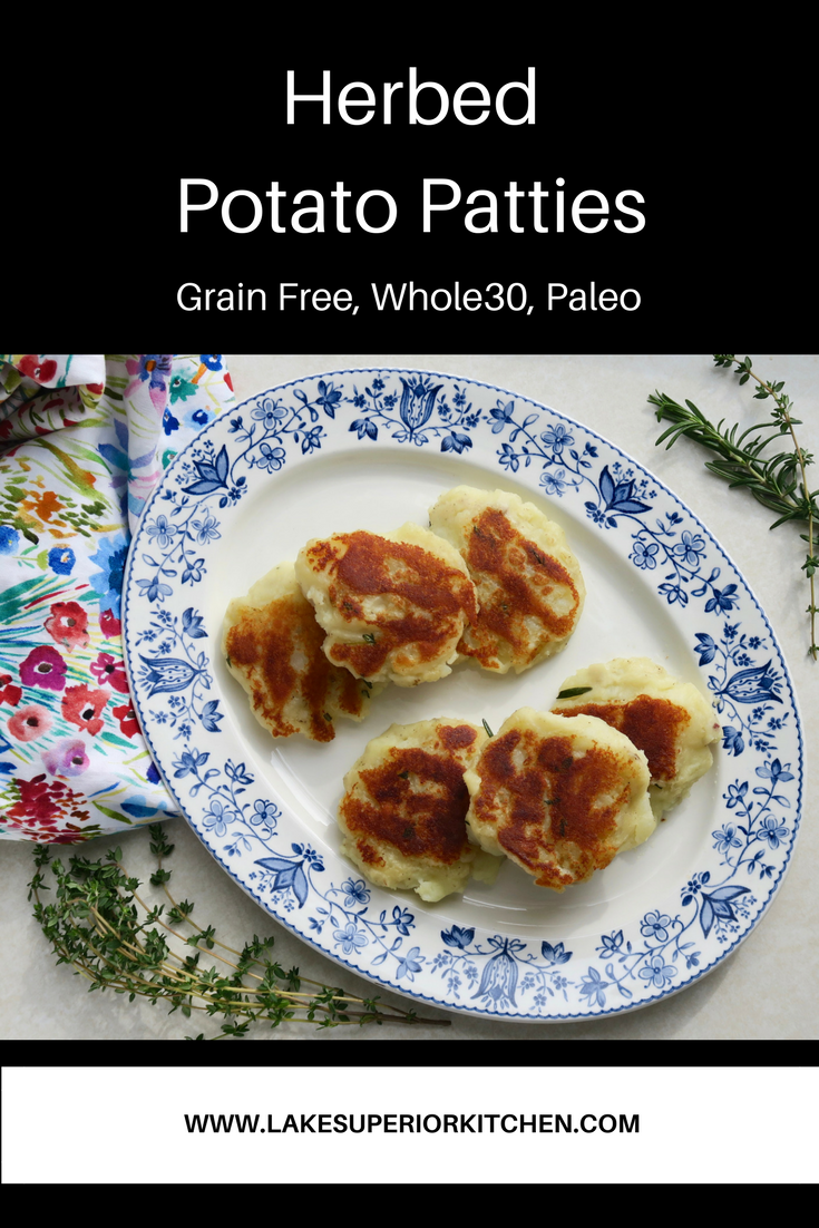 Herbed Potato Patties, Lake Superior Kitchen, grain free, whole30, paleo