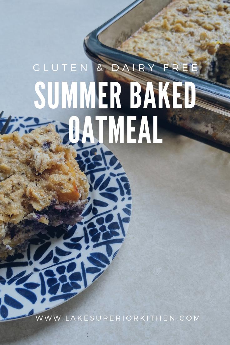 Baked Oatmeal, Lake Superior Kitchen, gluten free, dairy free, healthy breakfast