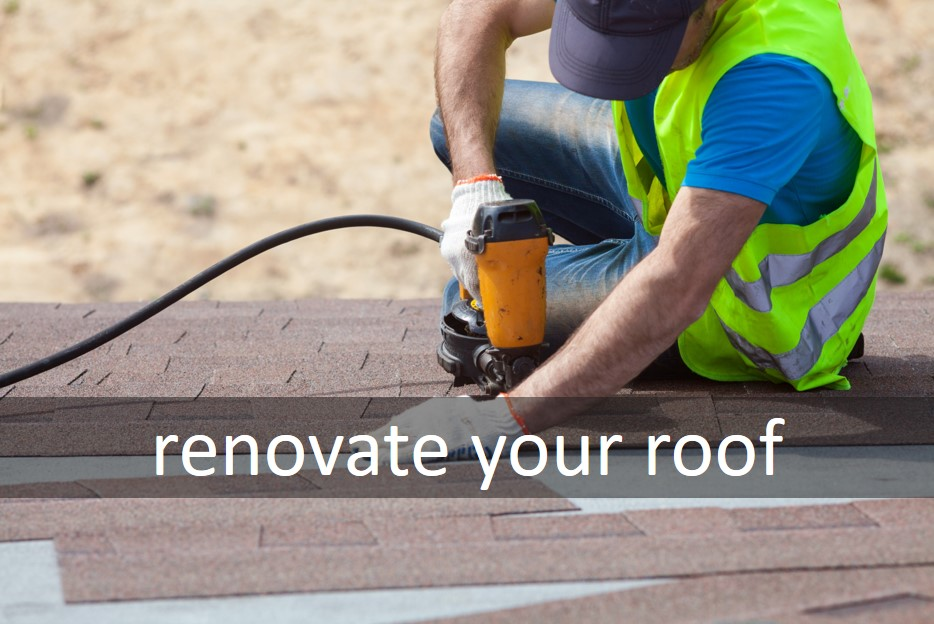 Renovate your roof