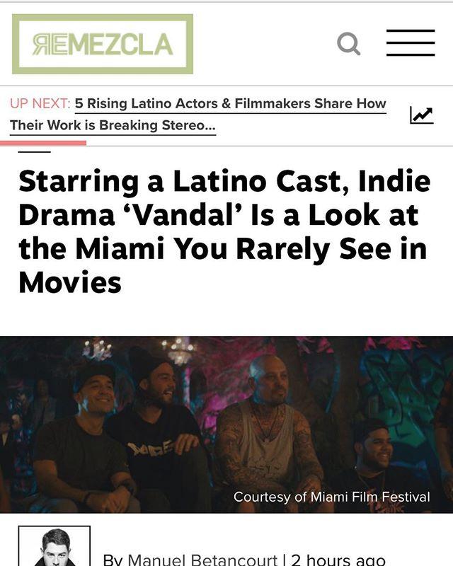 Thank you to @remezcla and @bmanuel for such a great review of VANDAL . . . . . . 🙏🏼❤️👍🏼💯#vandalmovie #exilium17 #LatinoFilm #miaimigraffiti #miami #wynwood #josedanielfreixas #danielzovatto #frankiejalvarez #remezcla