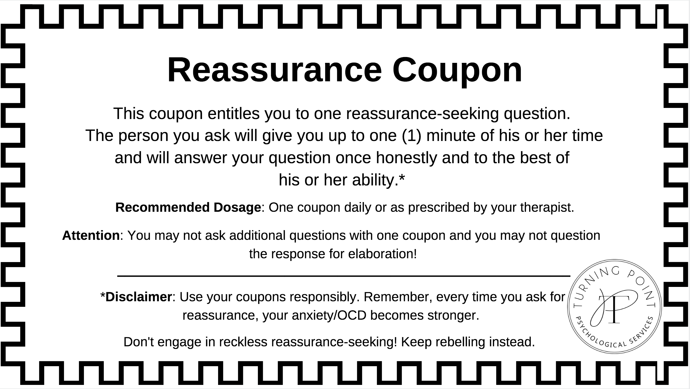 Reassurance Coupon - Black & White.png