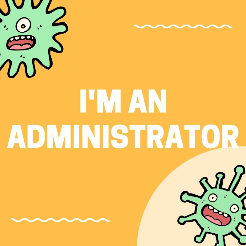 I'm an administrator.jpg