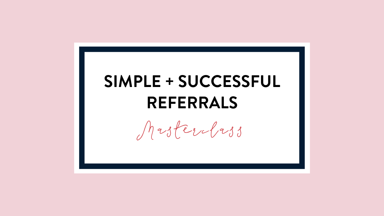 Simple + Successful Referrals.png
