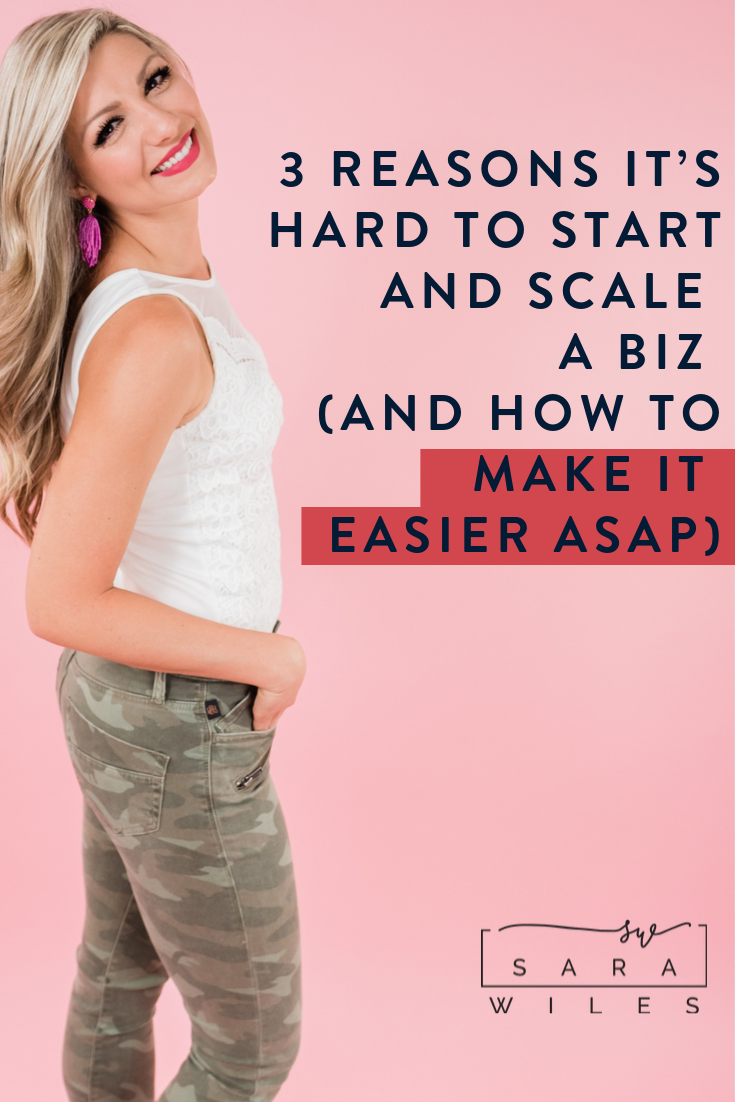 3 reasons it's hard to start and scale a biz and how to make it easier asap.png