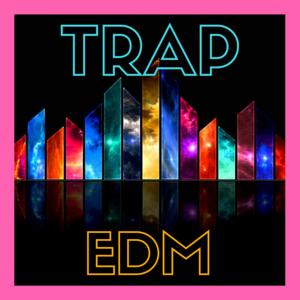 TRAP EDM