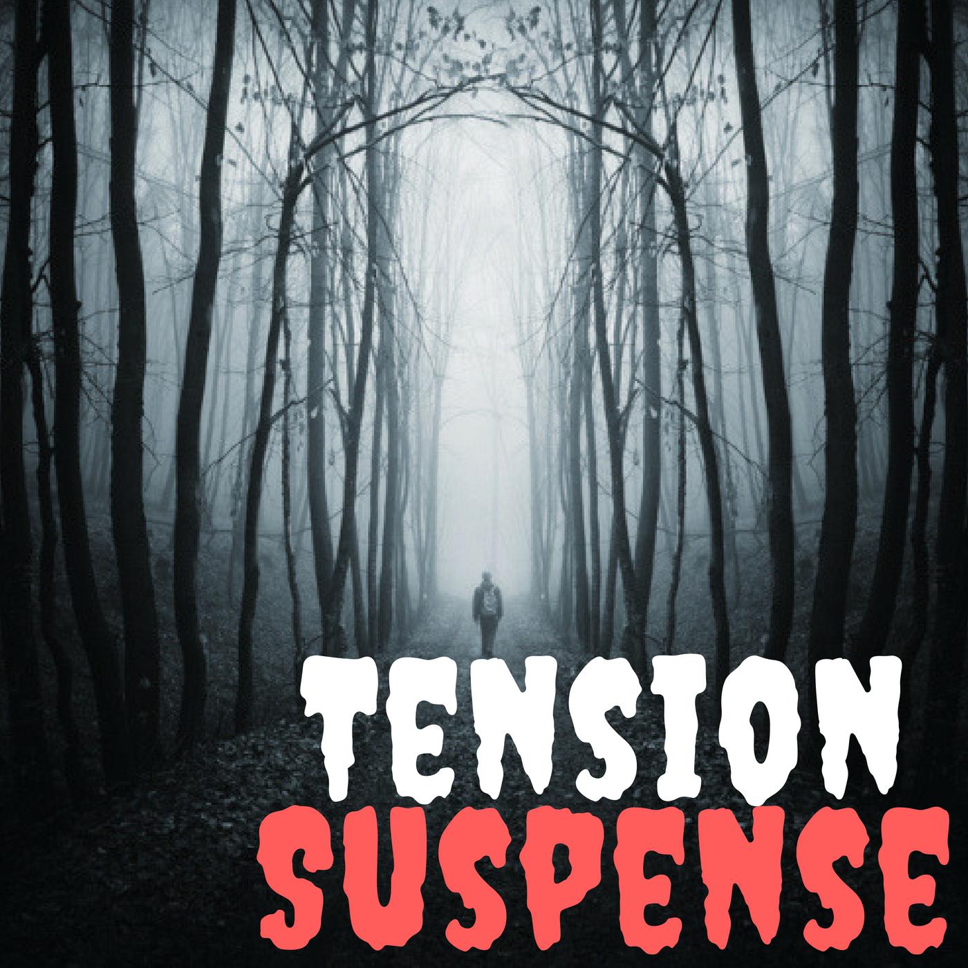 TENSION SUSPENSE