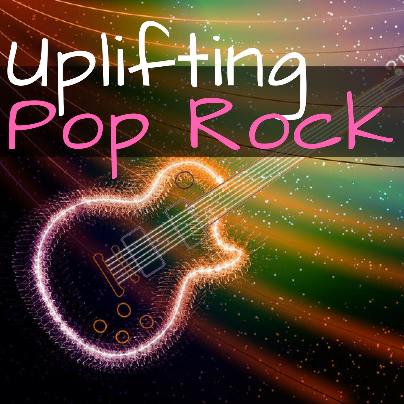 UPLIFTING POP ROCK
