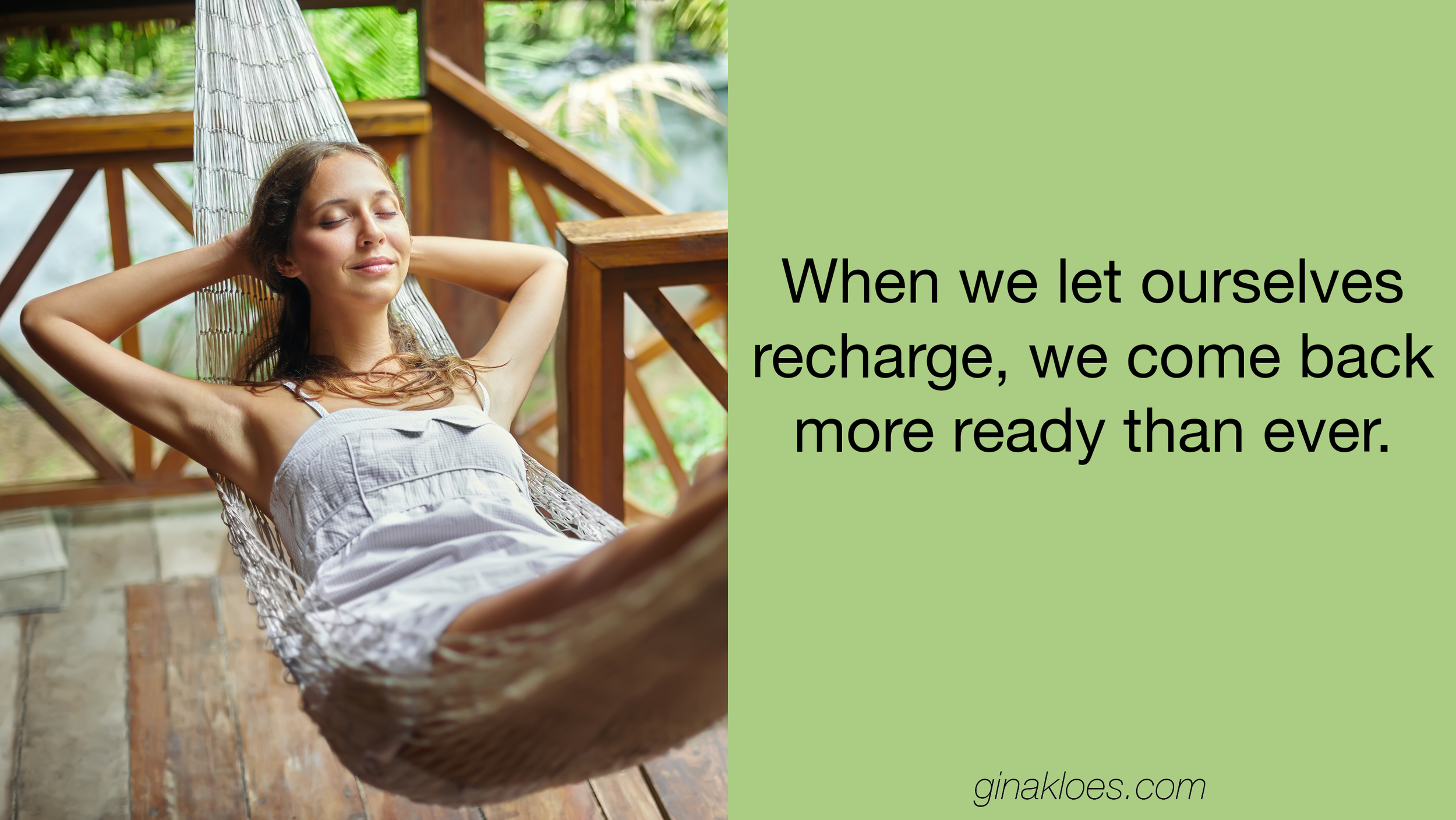 Recharge and come back more ready than ever.png