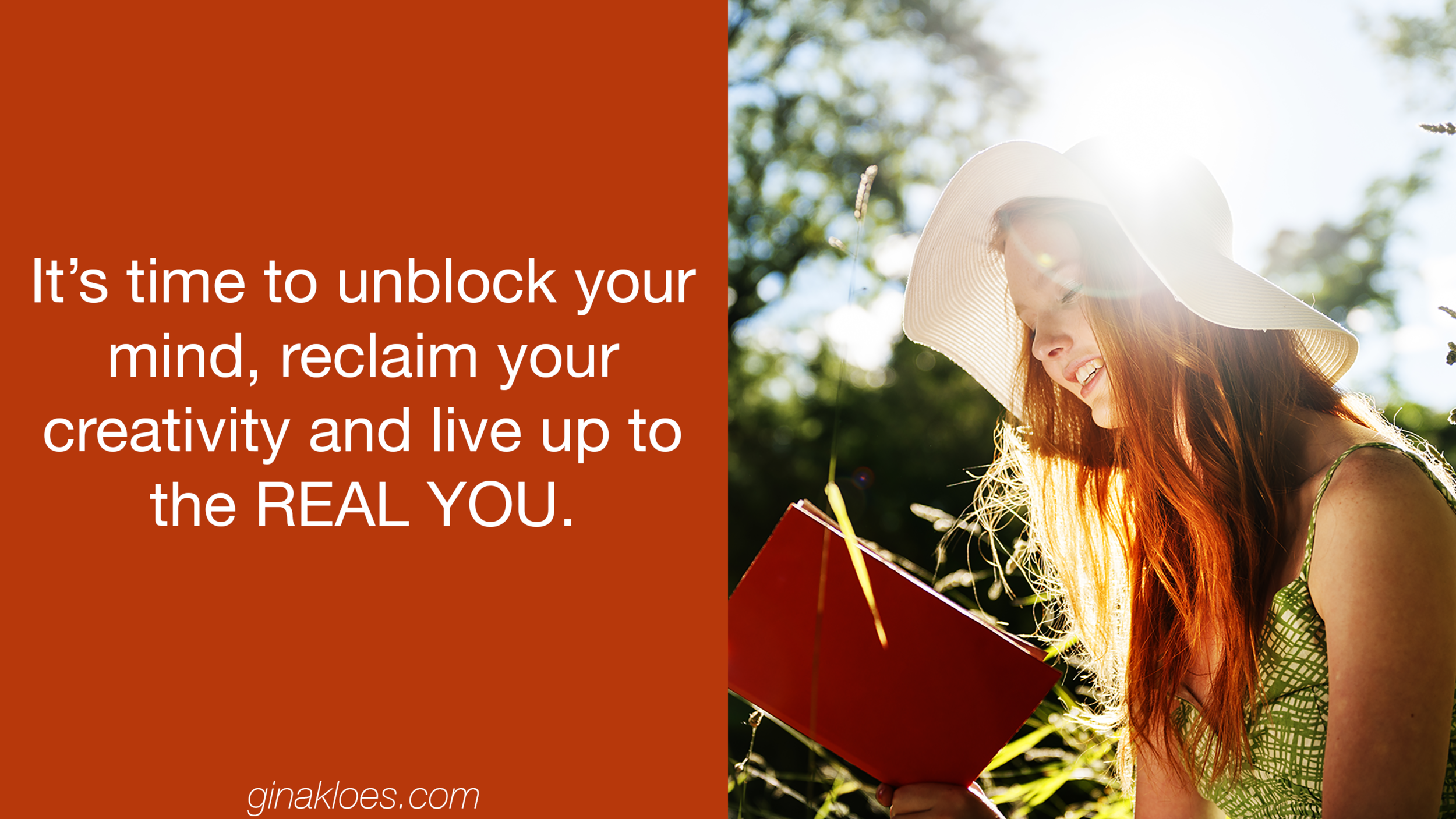 Unblock your mind, reclaim your creativity, and live up to the real you.png