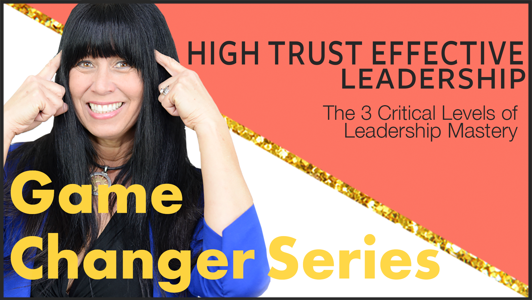 Game-Changers-High-Trust-Leadership.png