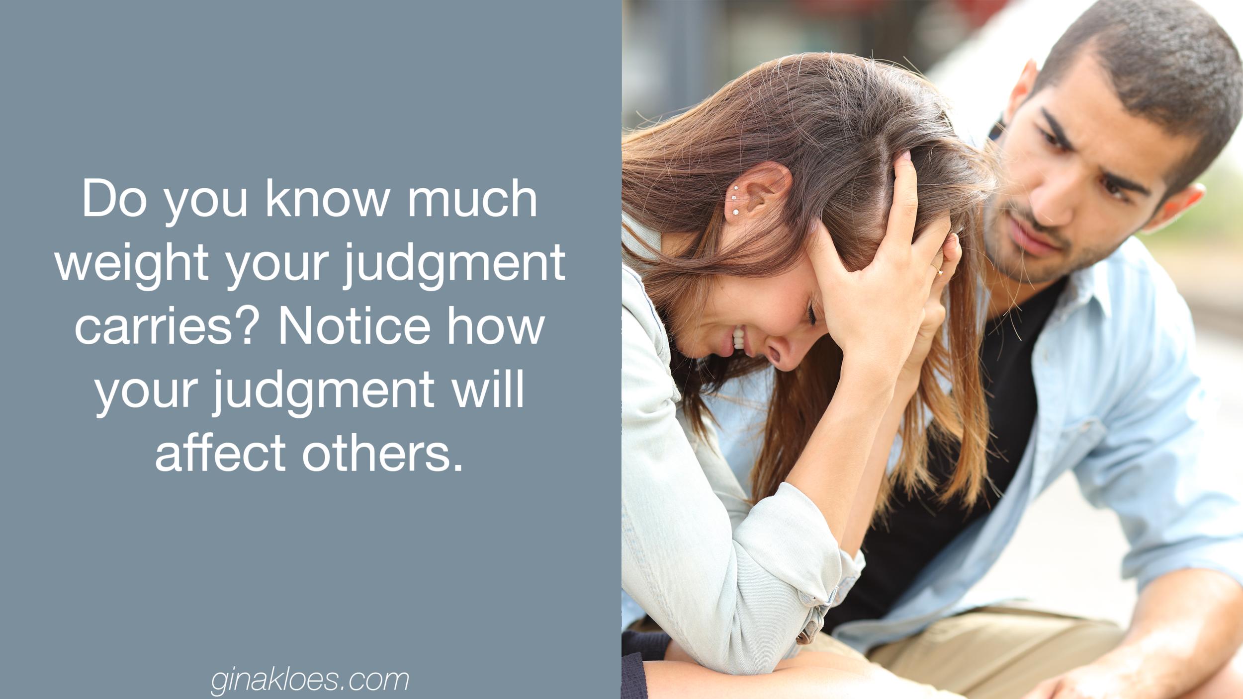 Gina Kloes - How Judgment Creates the Great Divide P4 - Blog Images.png