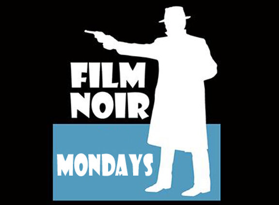 FILM_NOIR_mondays.jpg