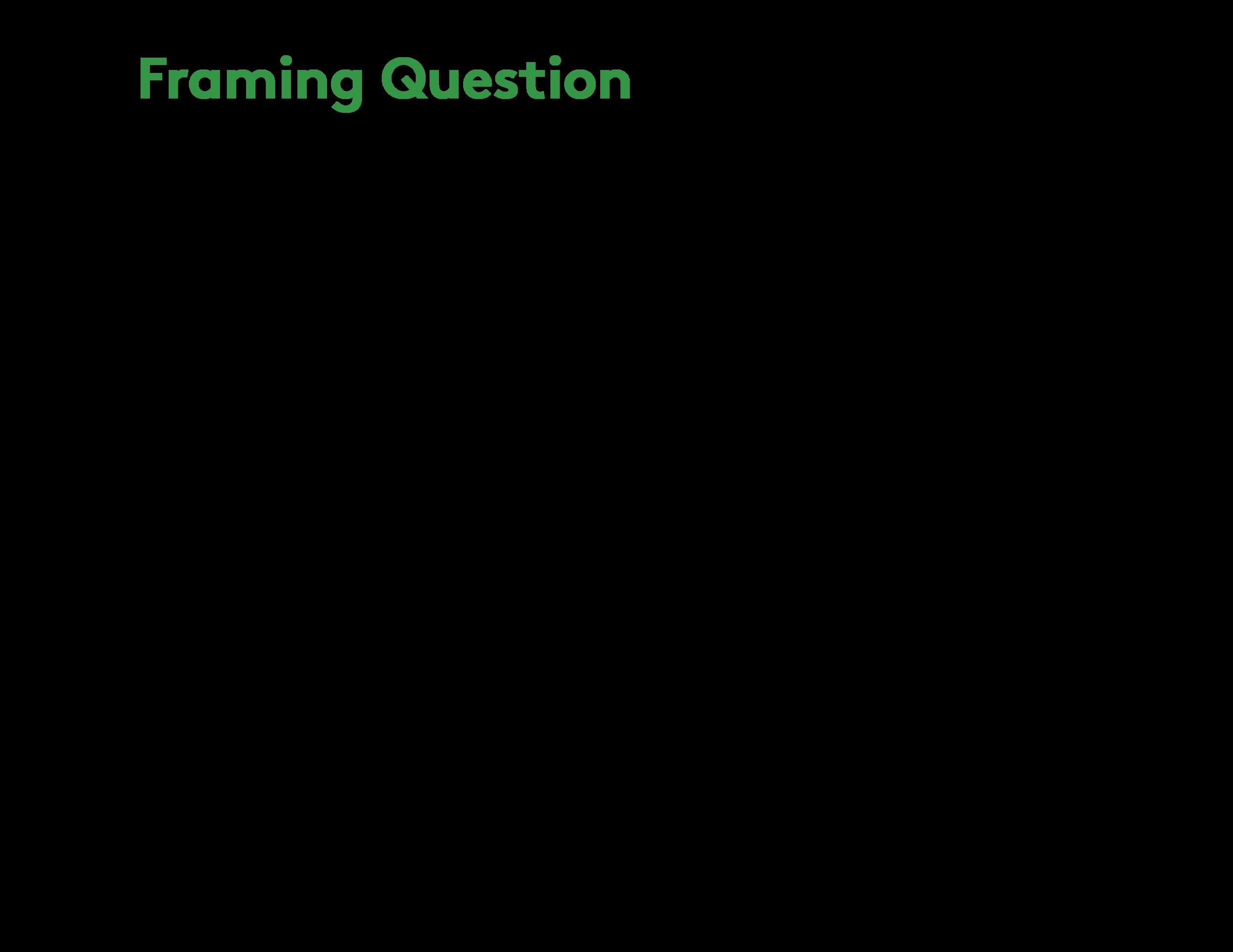 Ashoka Play2Learn [JS] problem framing 7.png