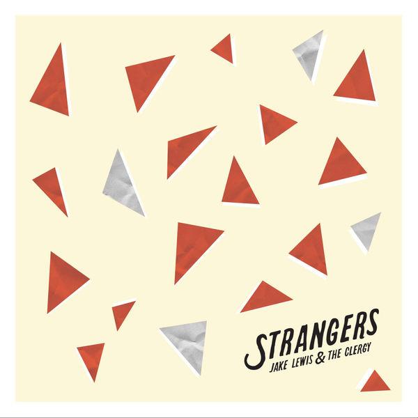 Artist: Jake Lewis  Album: Strangers  Credits: Mixing