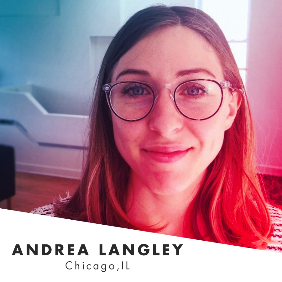 Andrea is a designer, art director and illustrator currently based in Chicago. She works as a designer at EnergyBBDO. In her spare time, she plays with her furry babies' Scout, Taco, and Leo, and tends to her many plants (she hopes to one day have a real garden).  She also co-runs a freelance design studio called Blind Hour Studio with her boyfriend. And when she's not doing any of that she usually tries to make sure she's travelling somewhere in the world. One of her favorite things is discovering a new place for the first time.  Recognitions: Comm Arts 2016 Design Annual, Creativity International gold and platinum, silver and bronze Addy Awards.    @heyitsdre_      Website