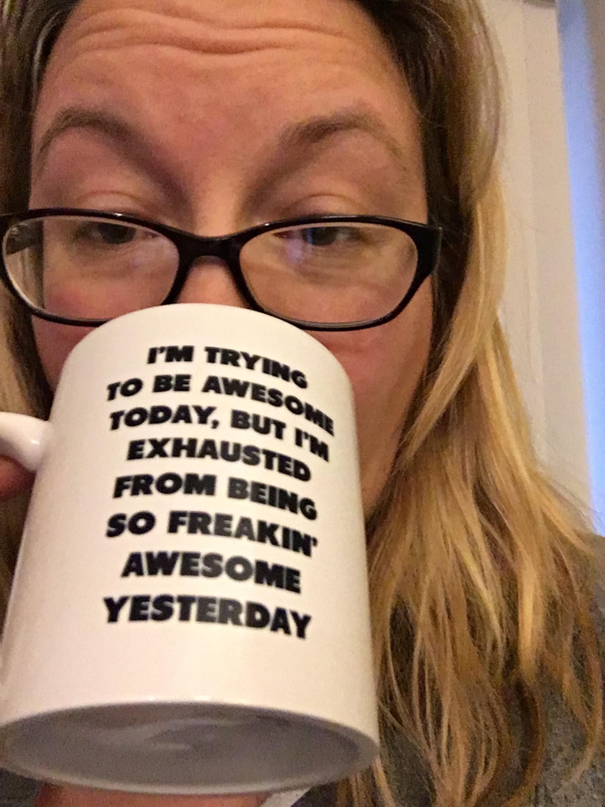 The mug speaks truth.