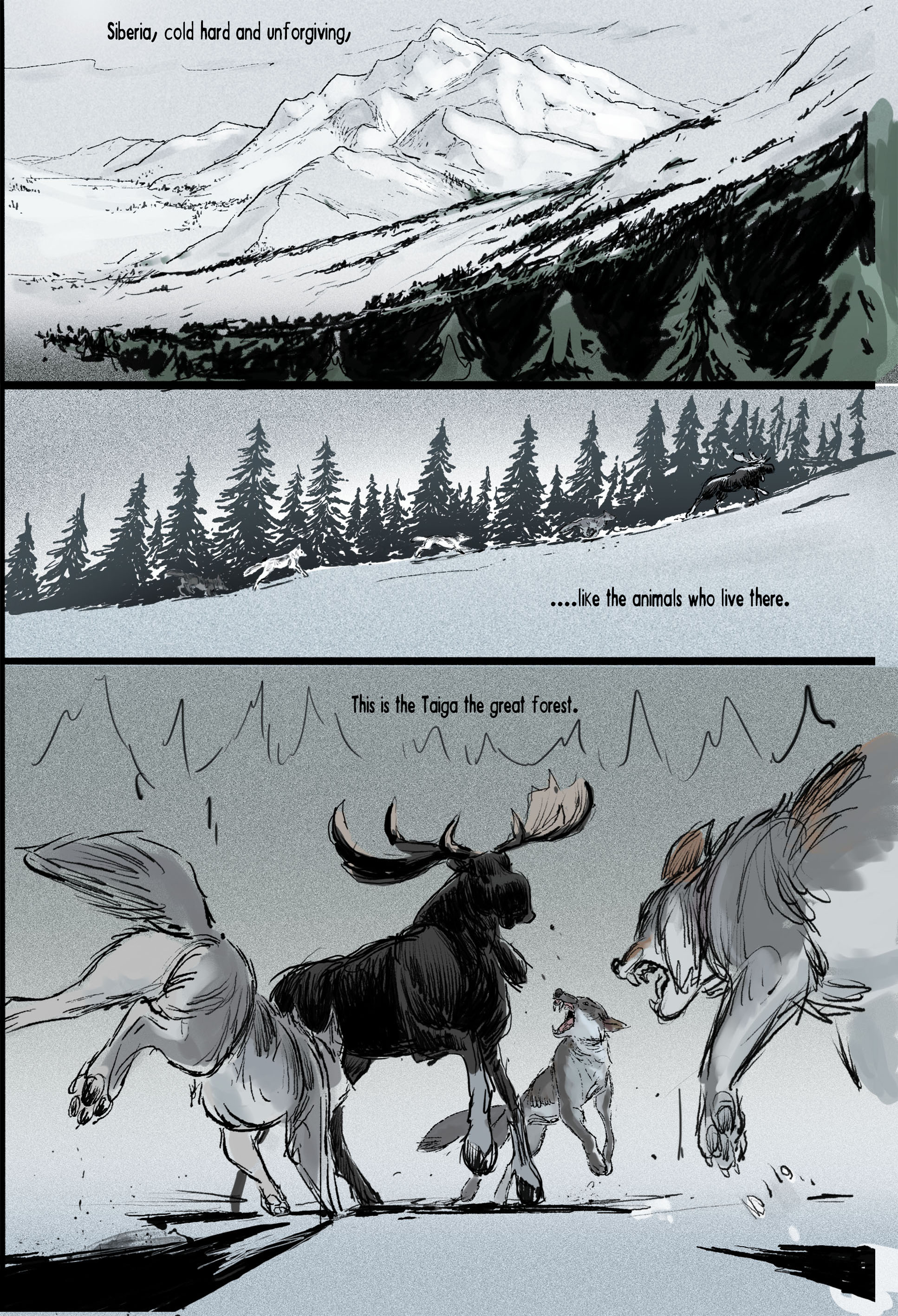 The original opening I drew a few years ago is very similar. I decided to expand the moment to show the pack hunting and establish a few of the characters.