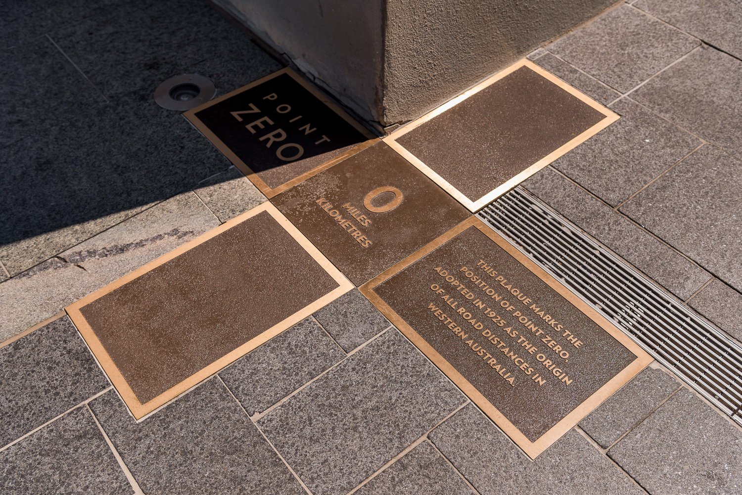 Point Zero - 1 Cathedral Avenue, PerthPoint Zero is the marker from which all distances to and from Perth are measured, and represents the centre point and civic heart of the city.Situated on the south-east corner of the Old Treasury building on the corner of Cathedral Avenue and St Georges Terrace, the marker was chosen during the building's life as the state's first post office.An understated plaque marking the adoption was laid in 1975.