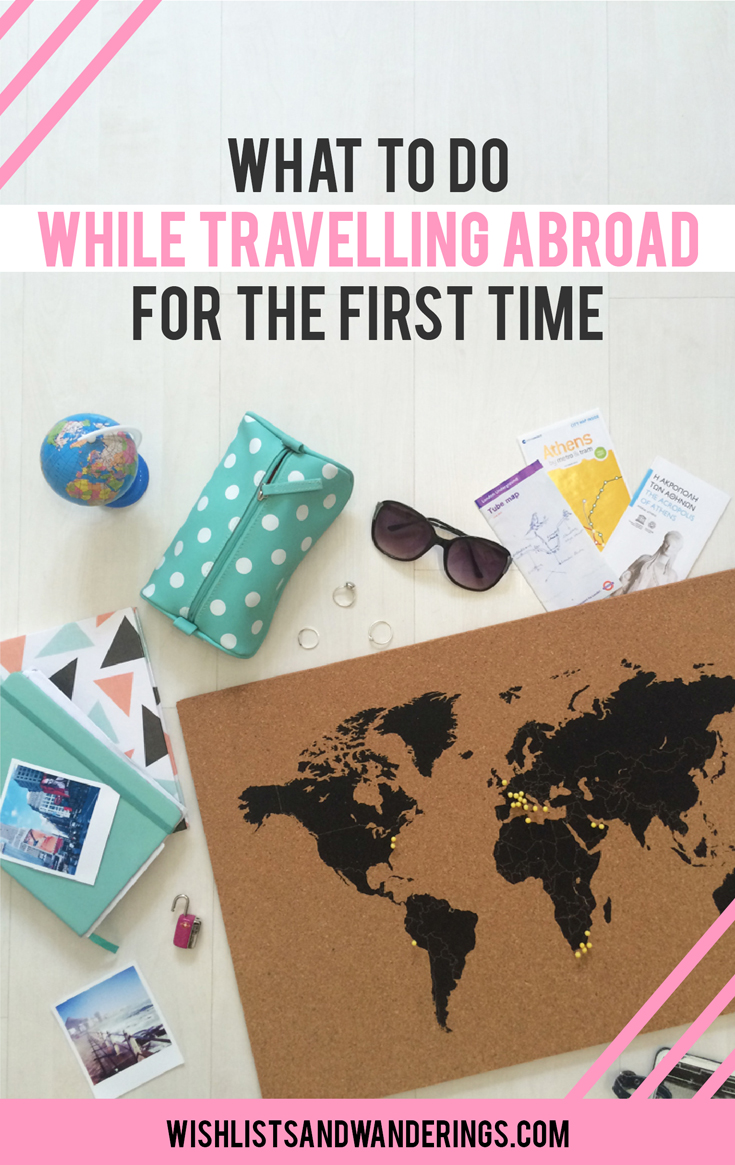 It's happening. You're on your first international trip! It's new and exciting, but if it's the first time you're travelling abroad, it's also sometimes a lot to take in. Here are some tips on how to survive your layover, remember all the sites you see on your holiday, navigate a new country, avoid losing items while travelling, and appreciate your first time overseas.