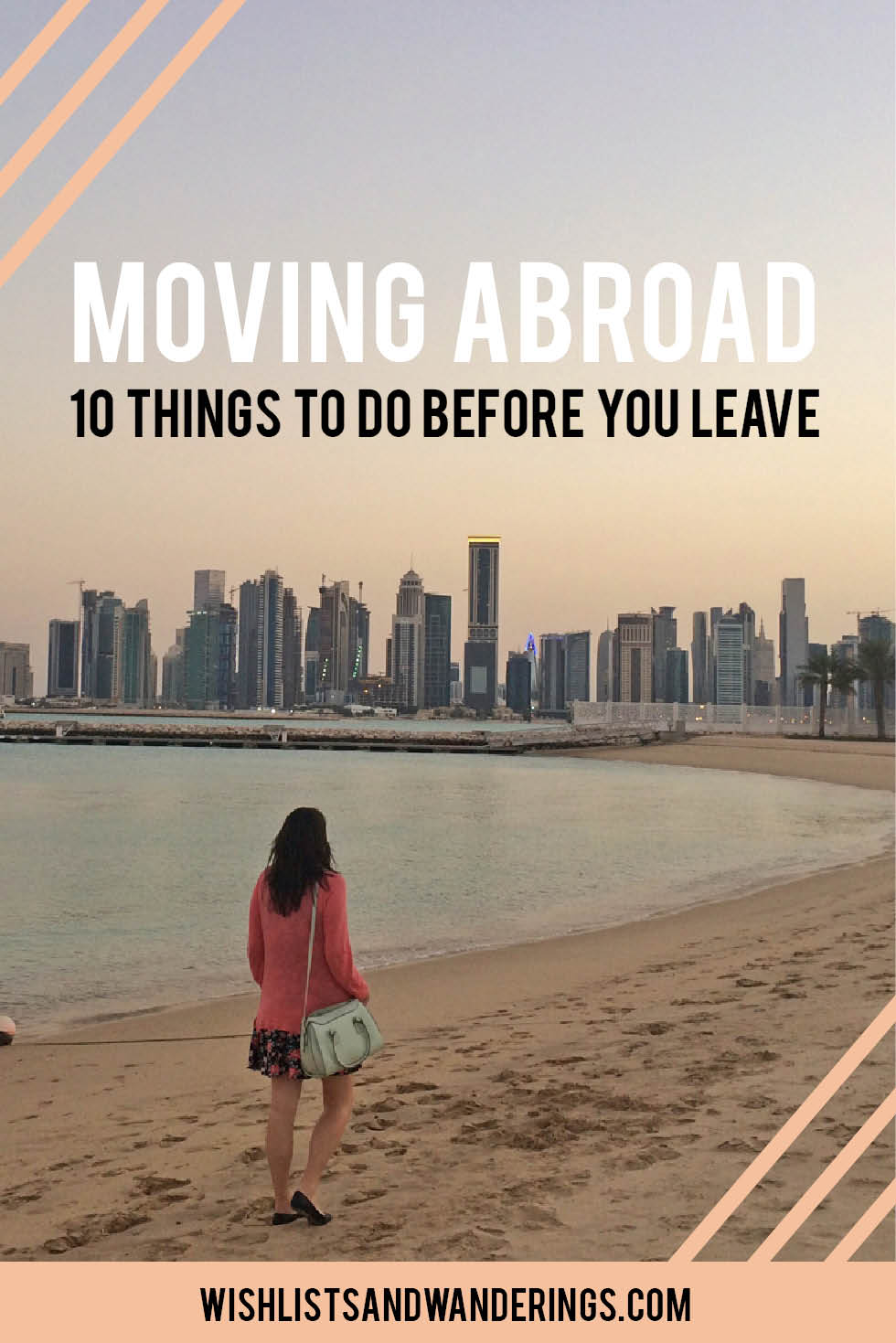 Thinking about moving abroad and wondering what exactly do you have to do before you go? Here are some practical tips, advice and strategies to help you prepare for the change.