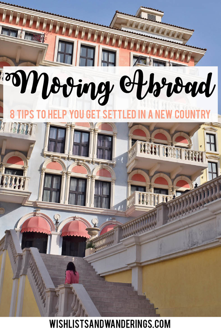 Moving abroad is a great adventure - but there are also challenges as you try to get settled in your new home, adjust to what may be a totally different way of life, and cope with the distance that now exists between you and your loved ones. Here are some tips to help you get settled in a brand new country.