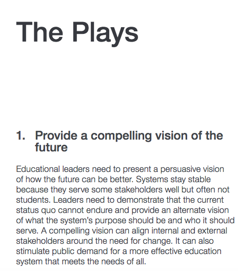 From '  Unleashing Greatness: Nine Plays to Spark Innovation in Education ',  World Economic Forum White Paper, July 2016