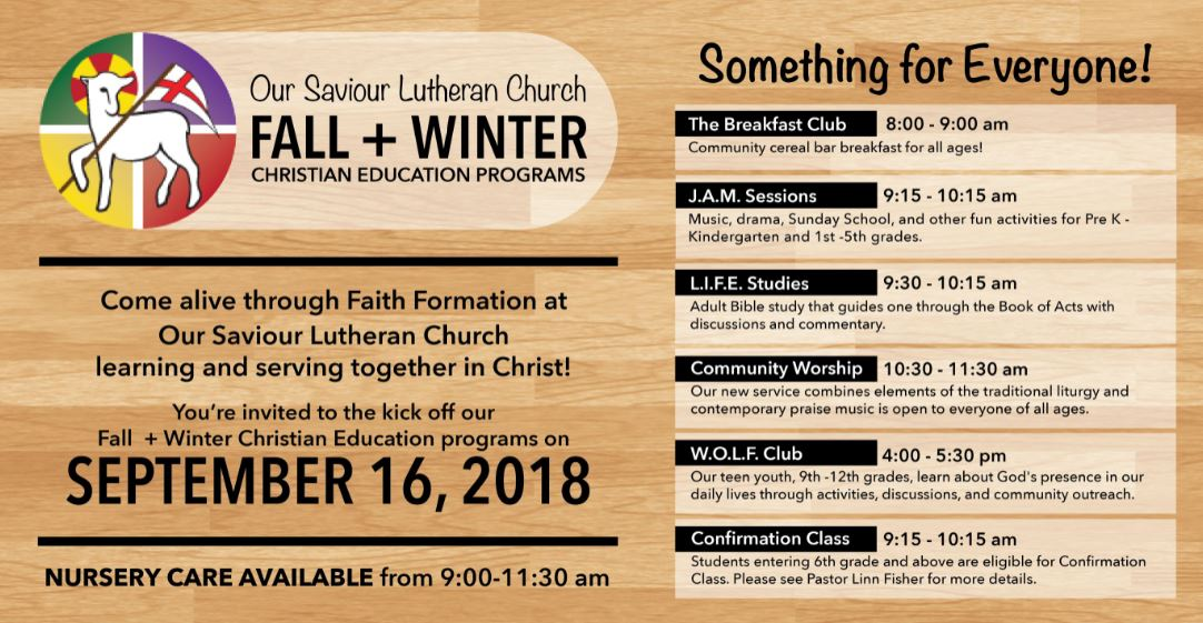 Fall + Winter Christian Education Kick Off — Our Saviour Lutheran Church