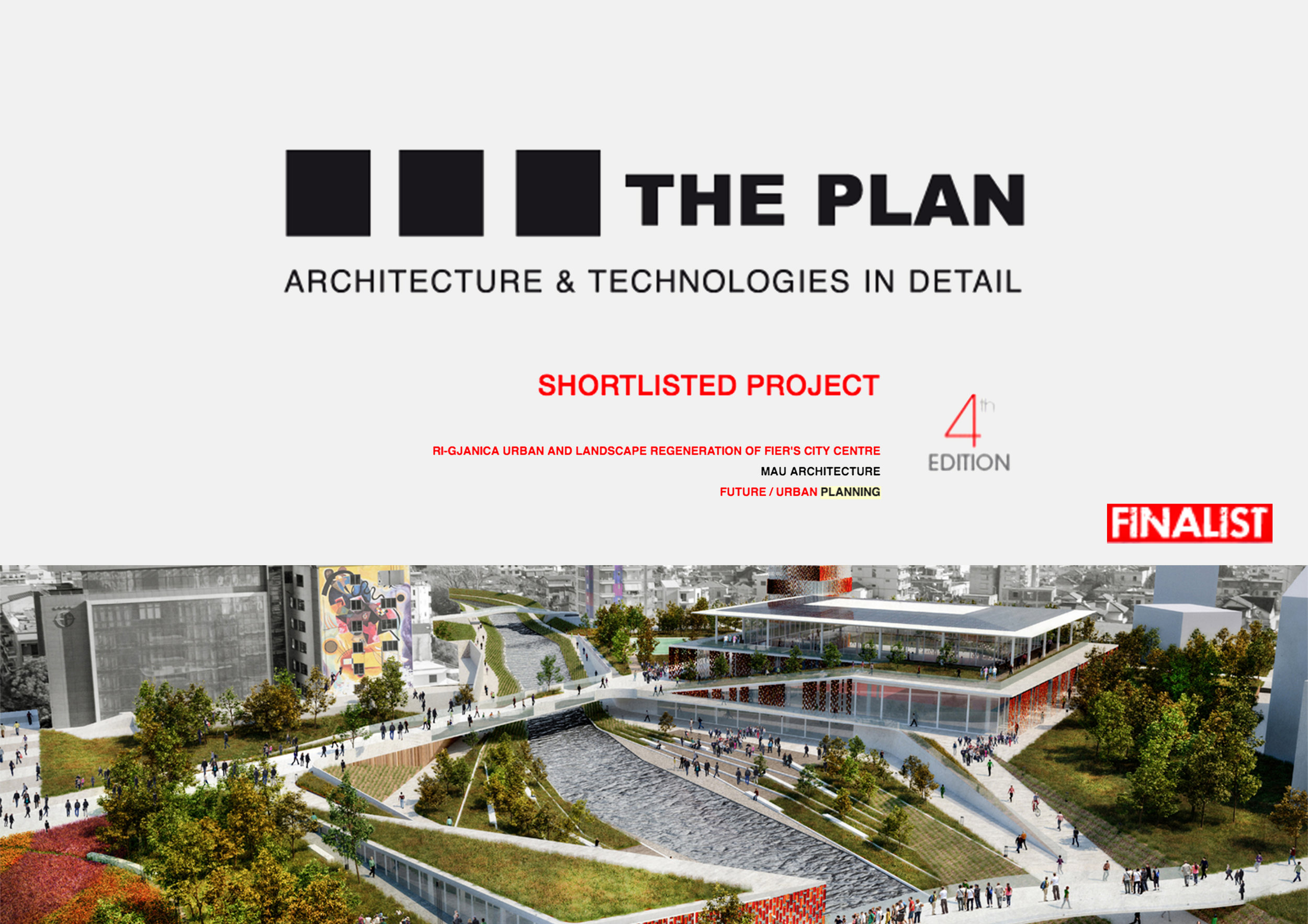 We are glad to announce that we are finalist for THE PLAN AWARD 2018   Our project RI-GJANICA was shortlisted among 600 projects from allover the world