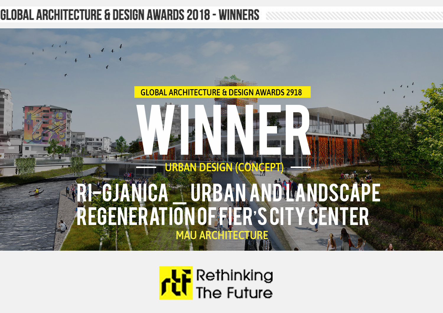 Global Architecture & Design Awards 2018  First Award | Category: Urban Design (Concept)