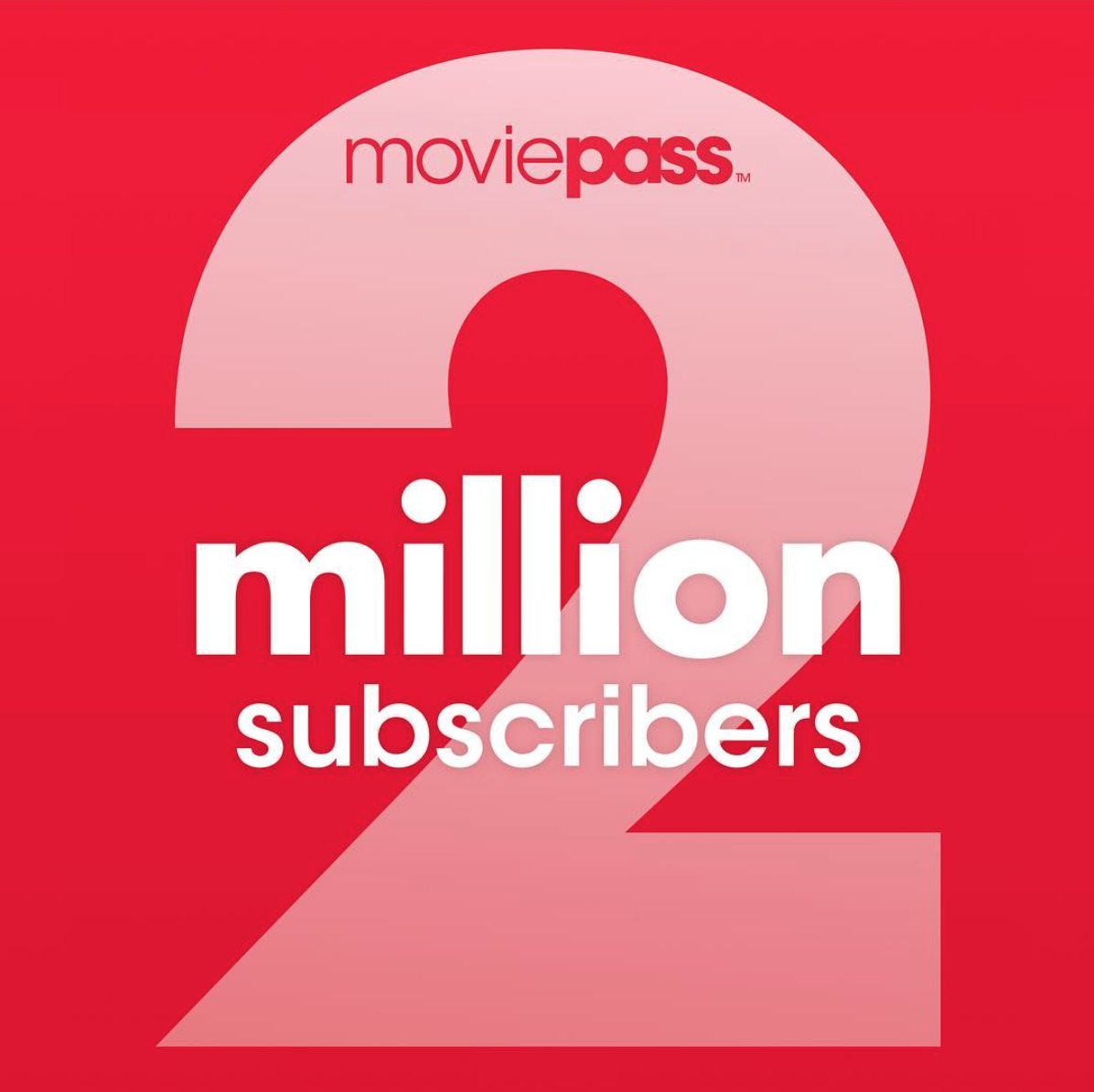 MoviePass reached 2 million subscribers
