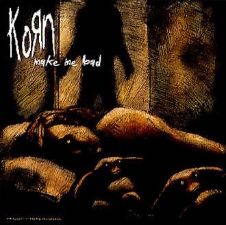 Korn-Make-Me-Bad-151915[1].jpg