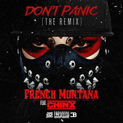 French-Montana-Ft.-Chinx-Dont-Panic-Remix.jpg
