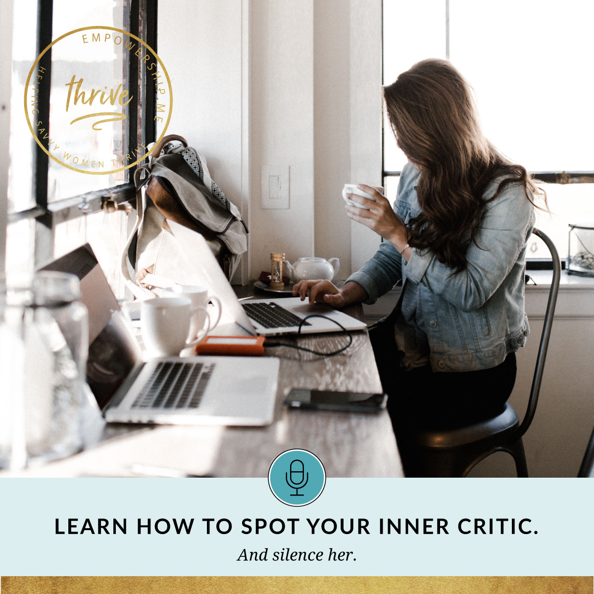 let's talk empowership podcast episode #3 inner critic