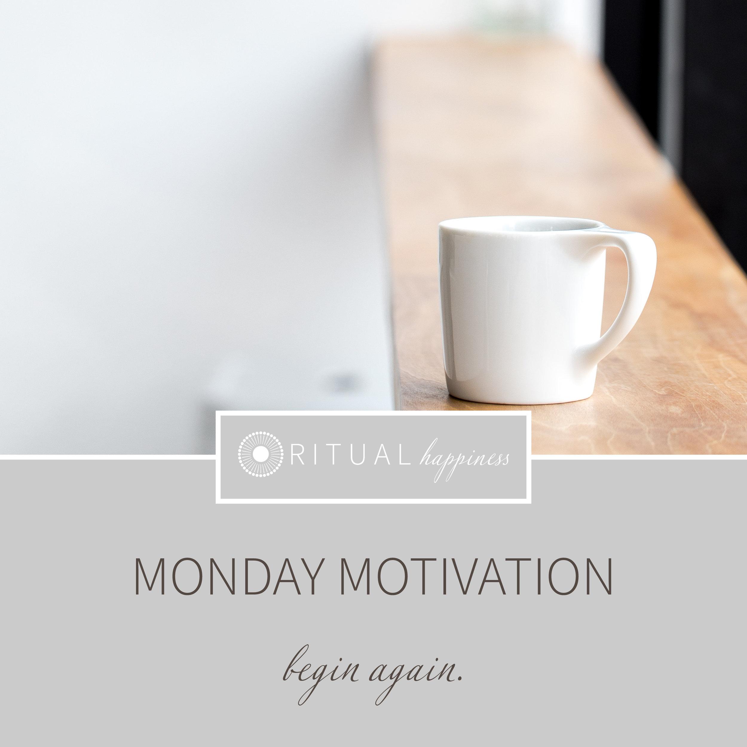 MondayMotivation_beginagain.jpg