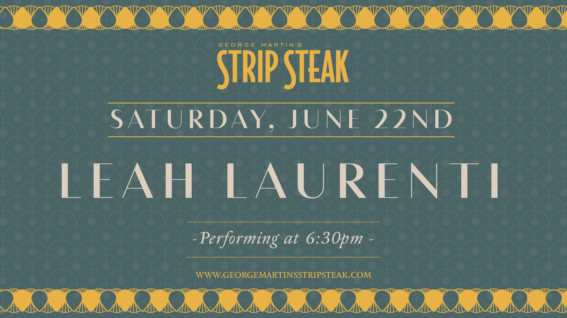 Flyer for live music with Leah Laurenti on June 22nd at 6:30pm.