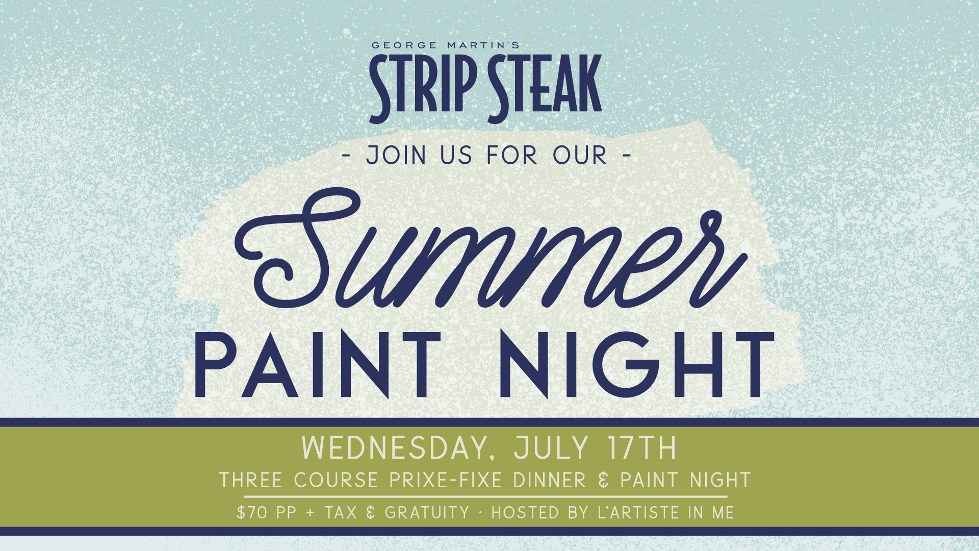 Flyer for Strip Steak Summer Paint Night on Wednesday July 17th