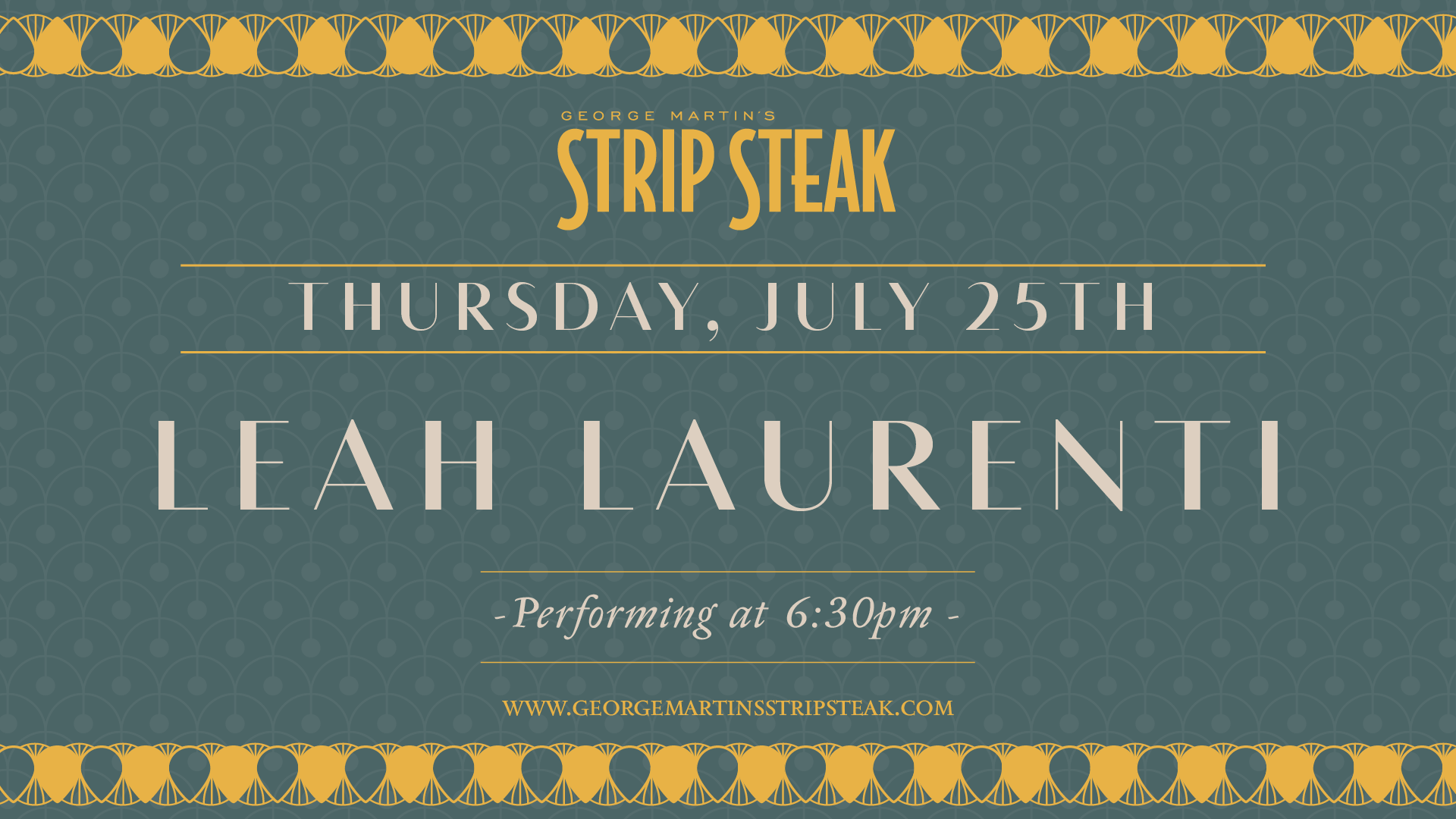Flyer for live music with Leah Laurenti on July 225th at 6:30pm.