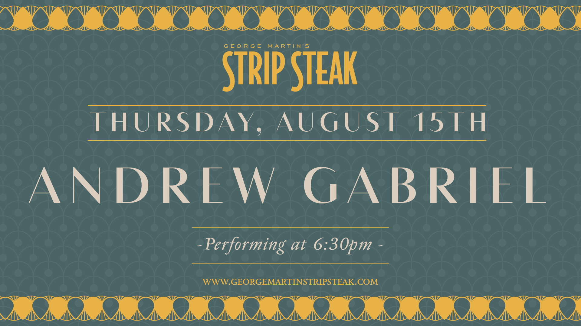 Flyer for live music with Andrew Gabriel at 6:30pm on August 15th