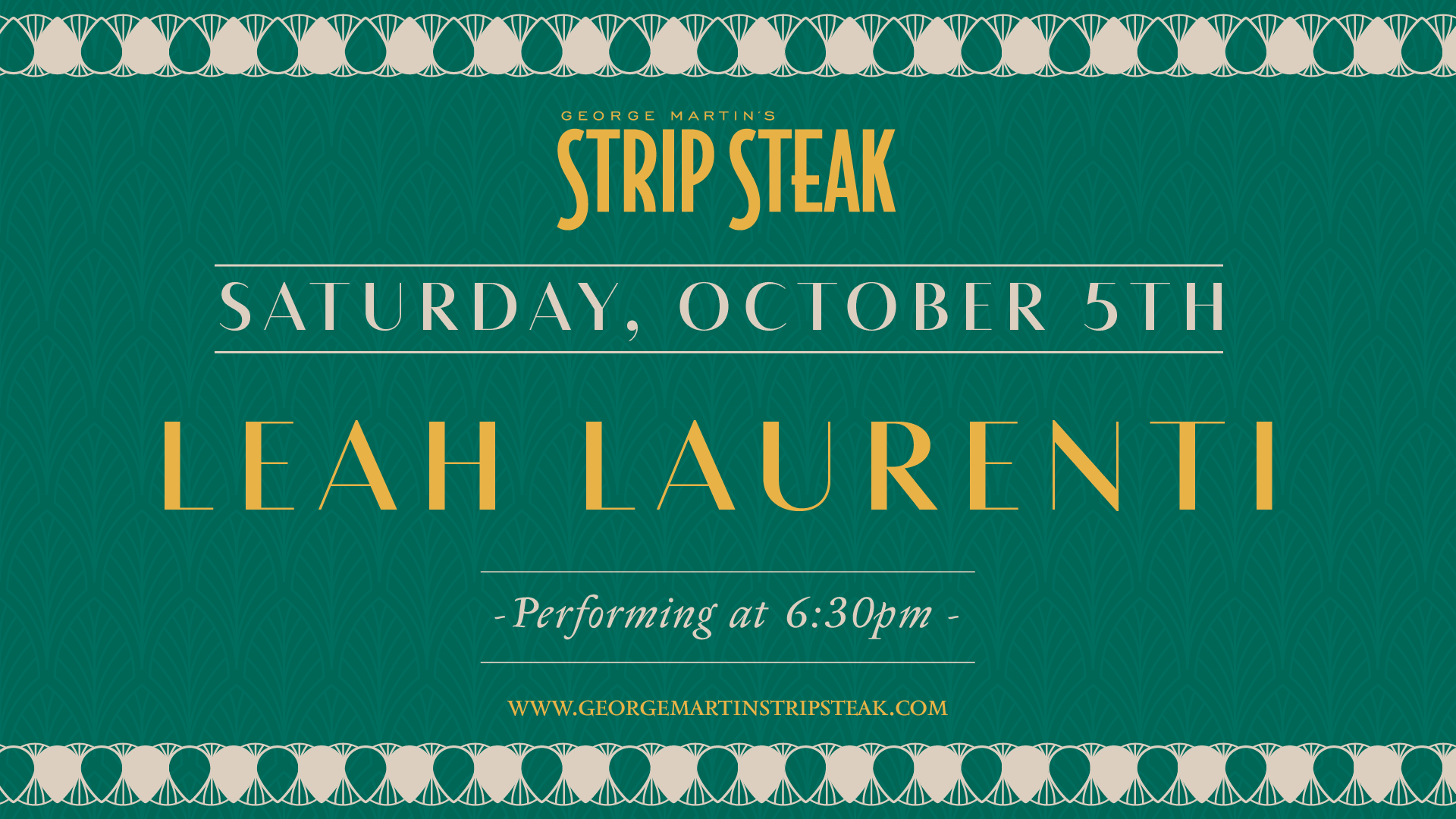 Flyer for Live Music with Leah Laurenti at Strip Steak on Saturday, October 5th at 6:30pm.