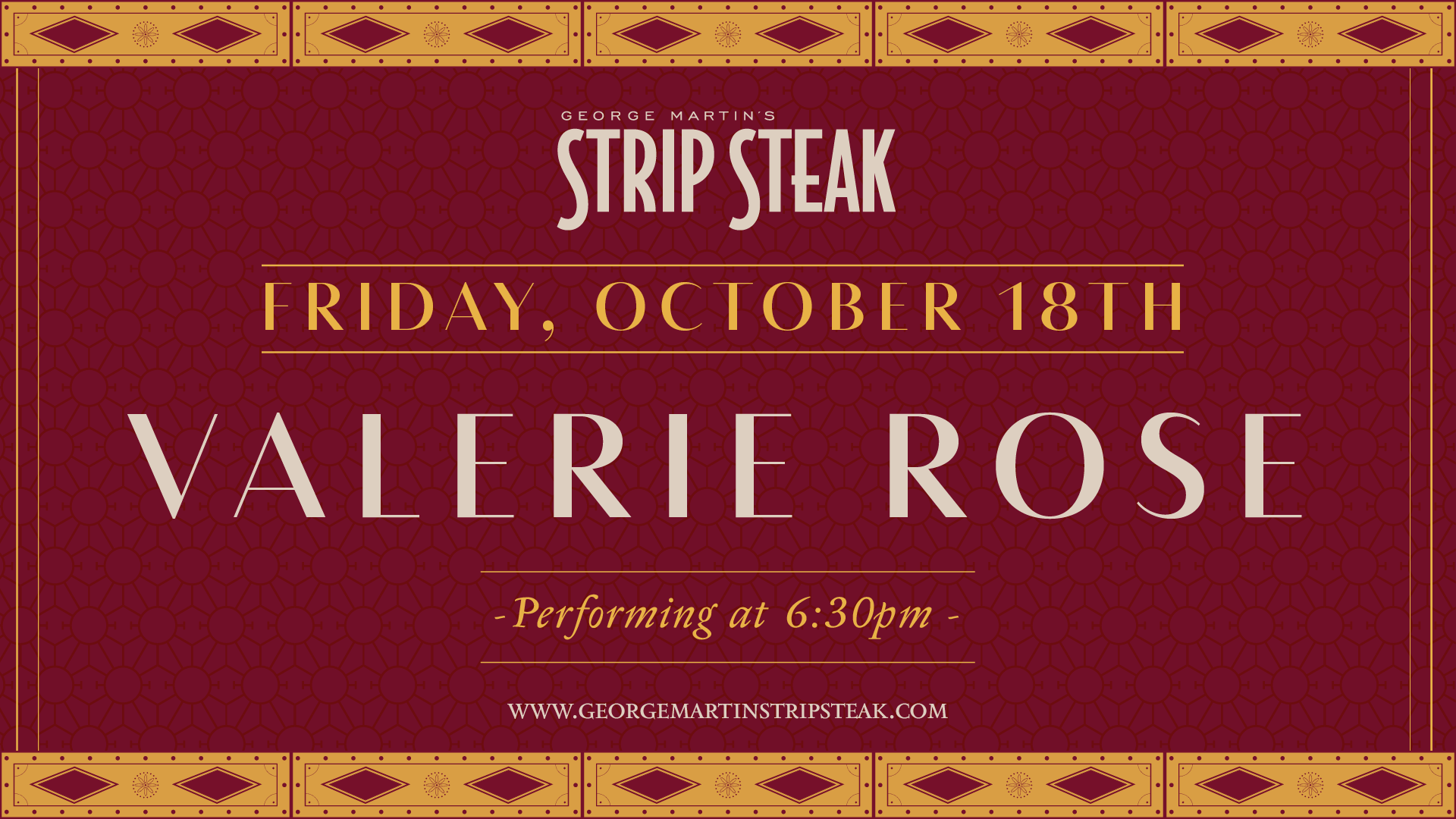 Flyer for Live Music with Valerie Rose at Strip Steak on Friday, October 18th at 6:30pm.