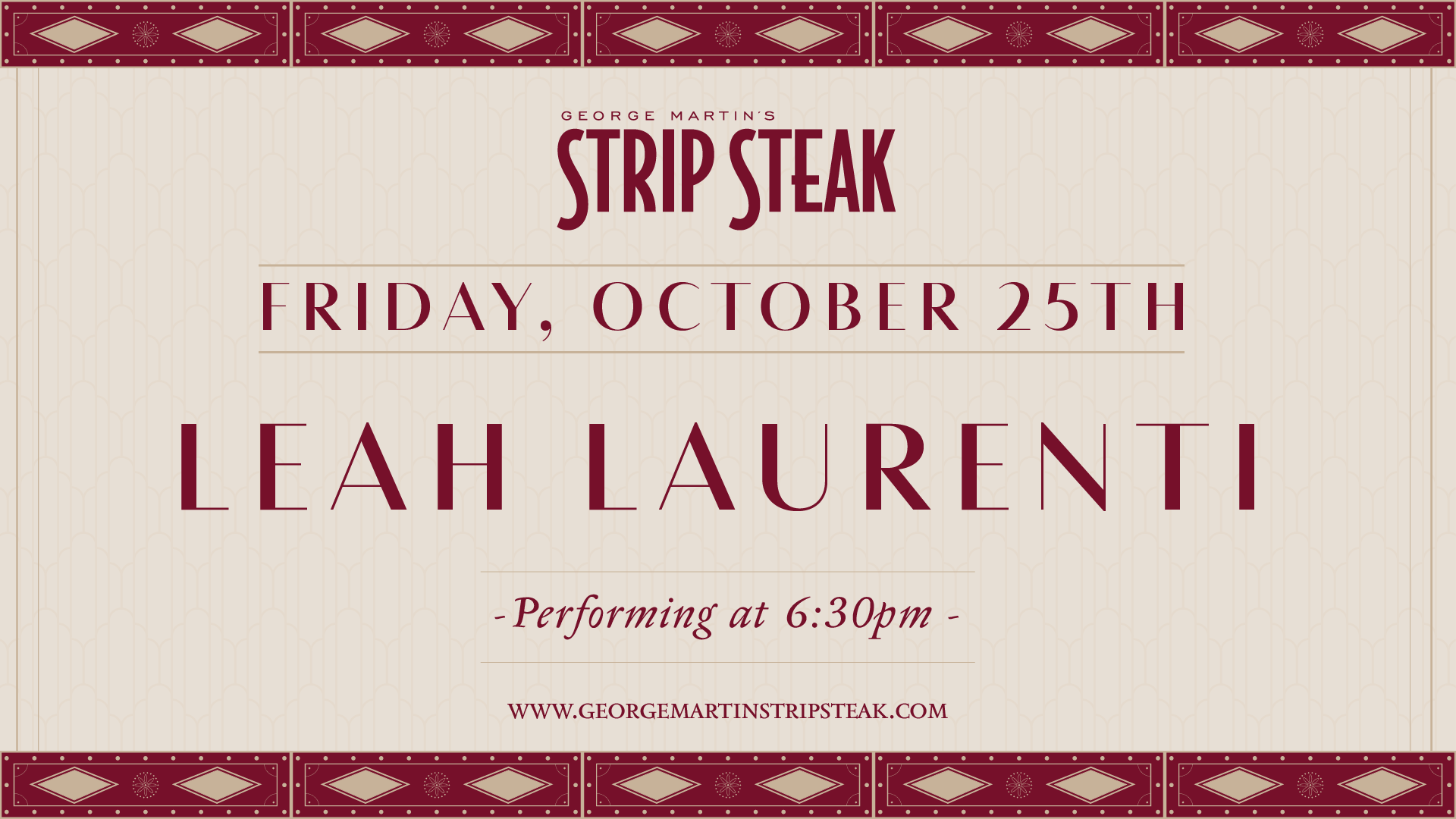 Flyer for Live Music with Leah Laurenti at Strip Steak on Friday, October 25th at 6:30pm.