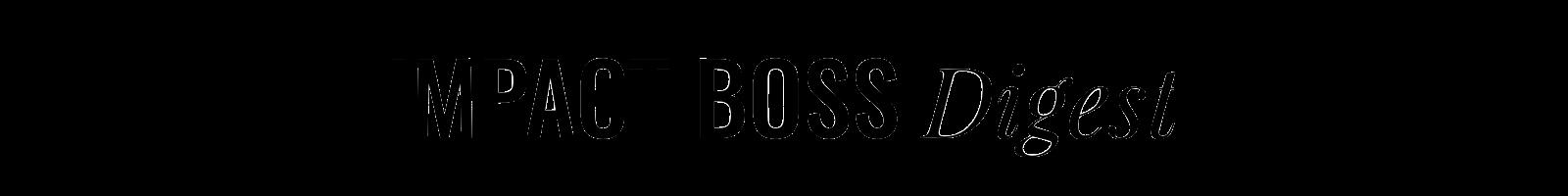Impact Boss Digest
