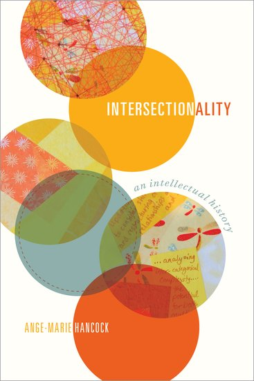 Intersectionality: An Intellectual History , Oxford University Press, 2016