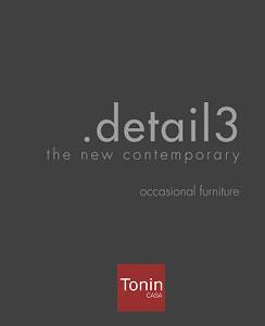 Cat 2017 DETAIL3 Complementi Tonin Casa    DOWNLOAD
