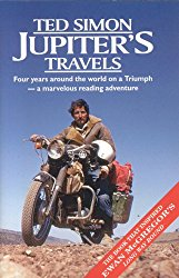Jupiter's Travels-Ted Simon - The 'Moto Magellan' himself. In the 1970s, Ted Simon set out from London and rode all the way to South Africa, across the Atlantic to Brazil, Up to California, Across to Australia,up the Indonesian archipelago to India, through central Asia and back into Europe again.He passed through warzones, countries with oppressive regimes, and had countless encounters with cultures beyond his imagination.