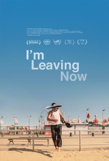 I_M LEAVING NOW poster.jpg